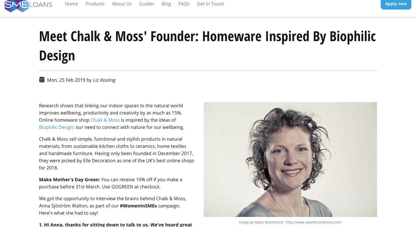 Anna Sjostrom Walton is the founder of Chalk & Moss - sustainable, nature connected homeware shop - www.chalkandmoss.com. SME Loans interviewed her as part of their #WomeninSMEs campaign.